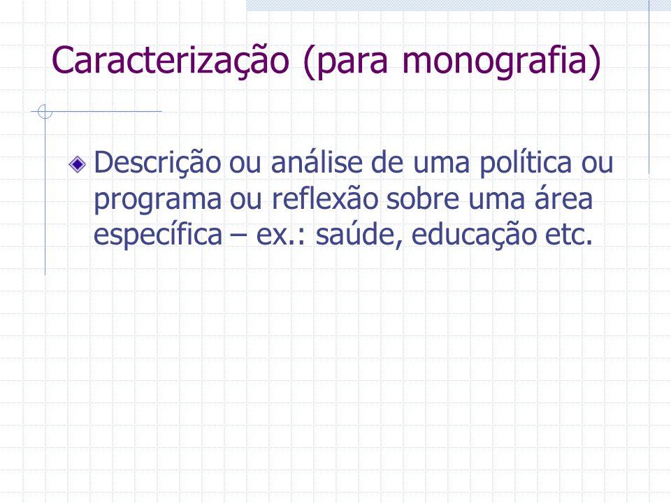 Caracterização (para monografia)