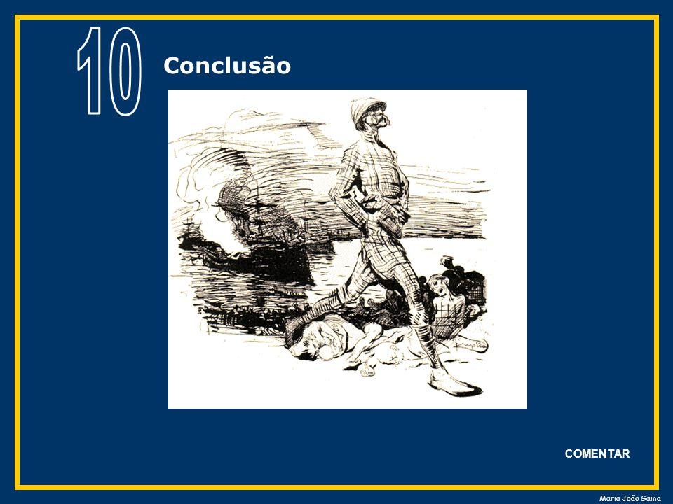 10 Conclusão COMENTAR Maria João Gama