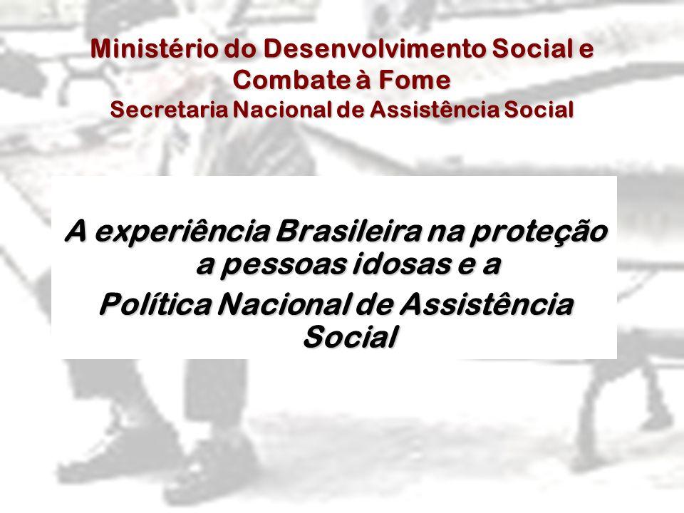 A experiência Brasileira na proteção a pessoas idosas e a