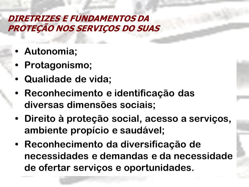 DIRETRIZES E FUNDAMENTOS DA PROTEÇÃO NOS SERVIÇOS DO SUAS