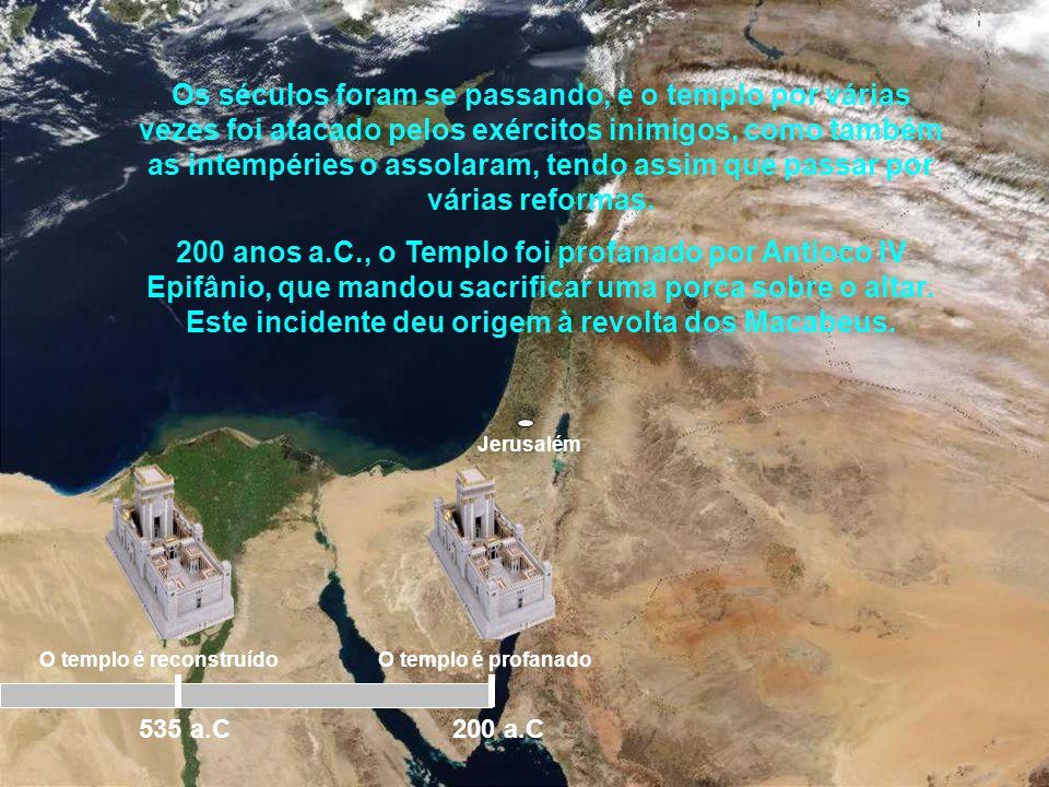 Os séculos foram se passando, e o templo por várias vezes foi atacado pelos exércitos inimigos, como também as intempéries o assolaram, tendo assim que passar por várias reformas.