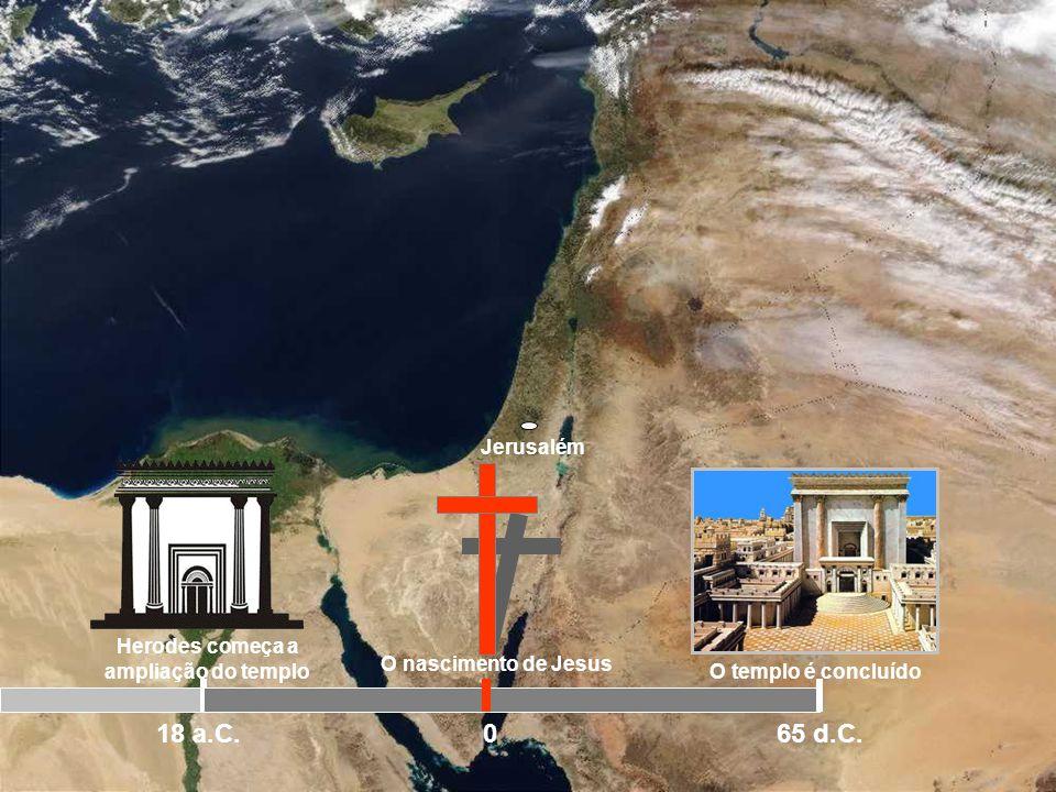 Herodes começa a ampliação do templo
