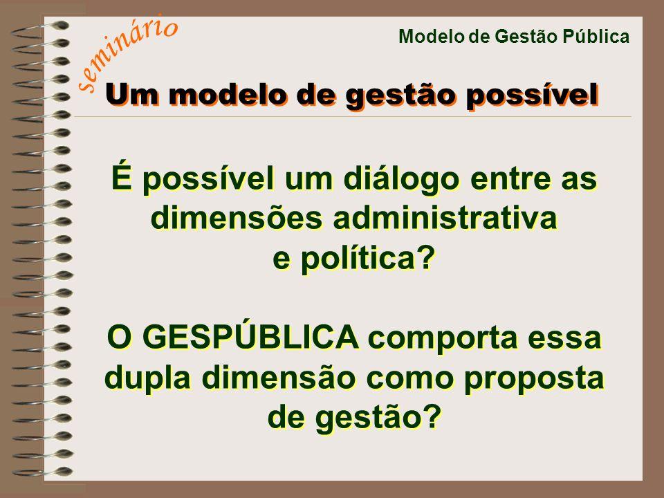 seminário É possível um diálogo entre as dimensões administrativa