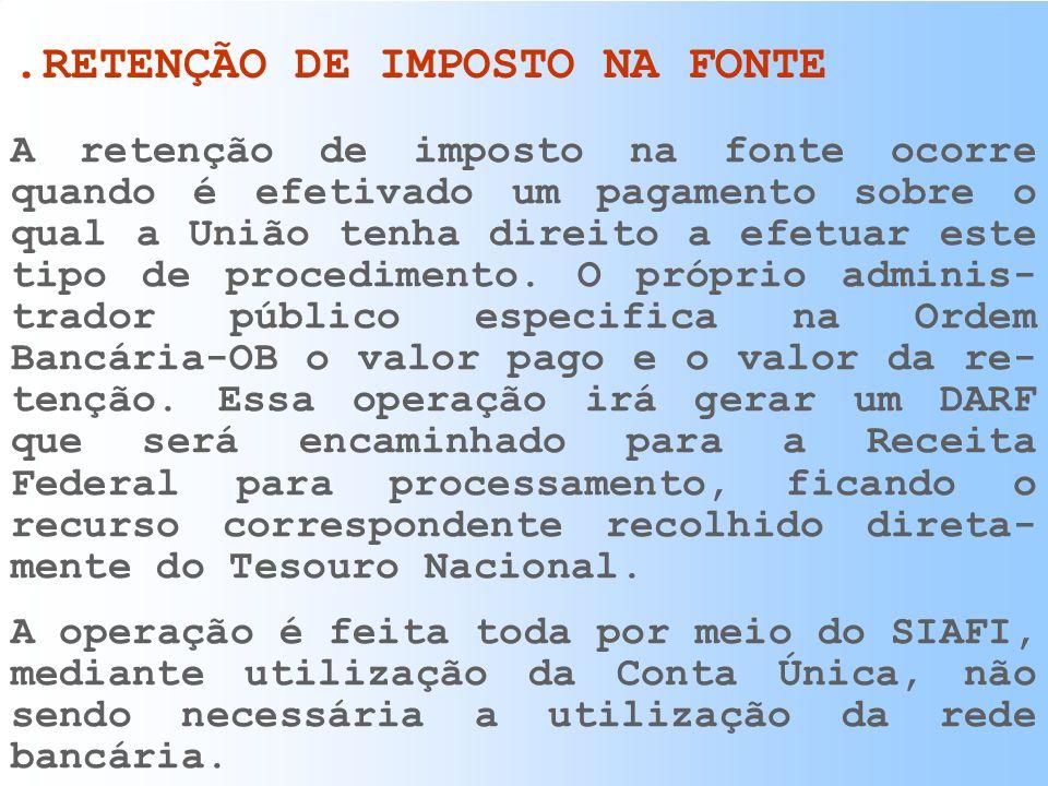 .RETENÇÃO DE IMPOSTO NA FONTE