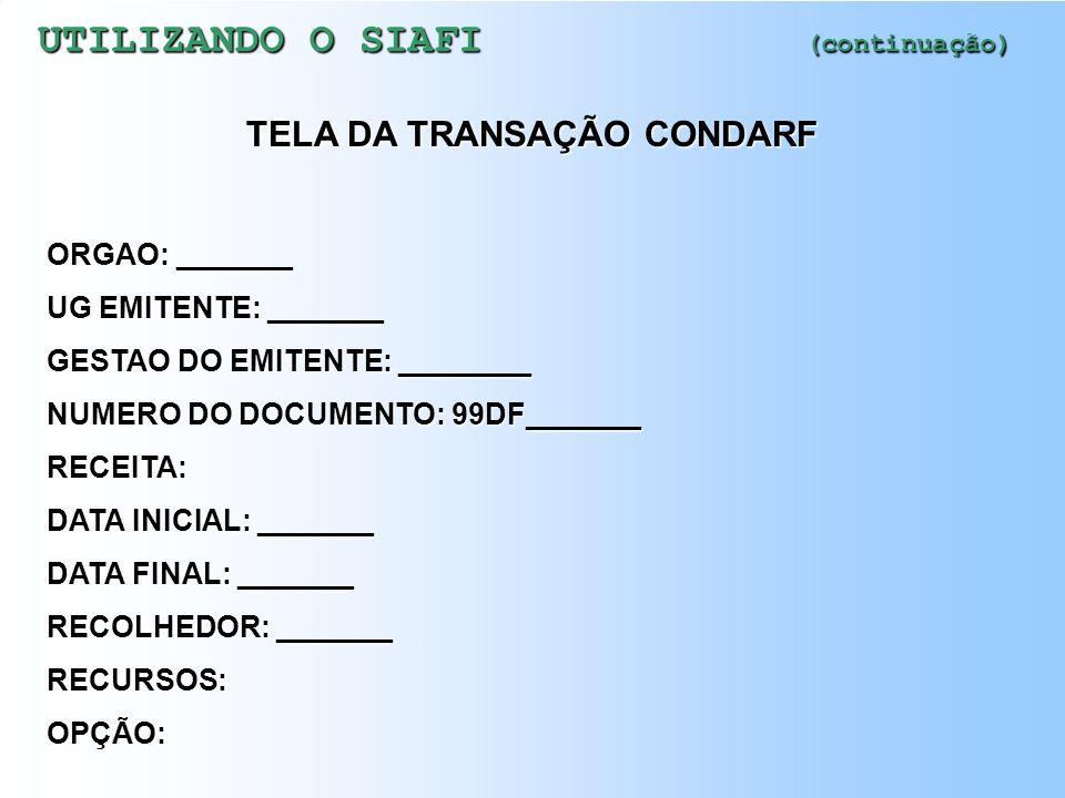 TELA DA TRANSAÇÃO CONDARF
