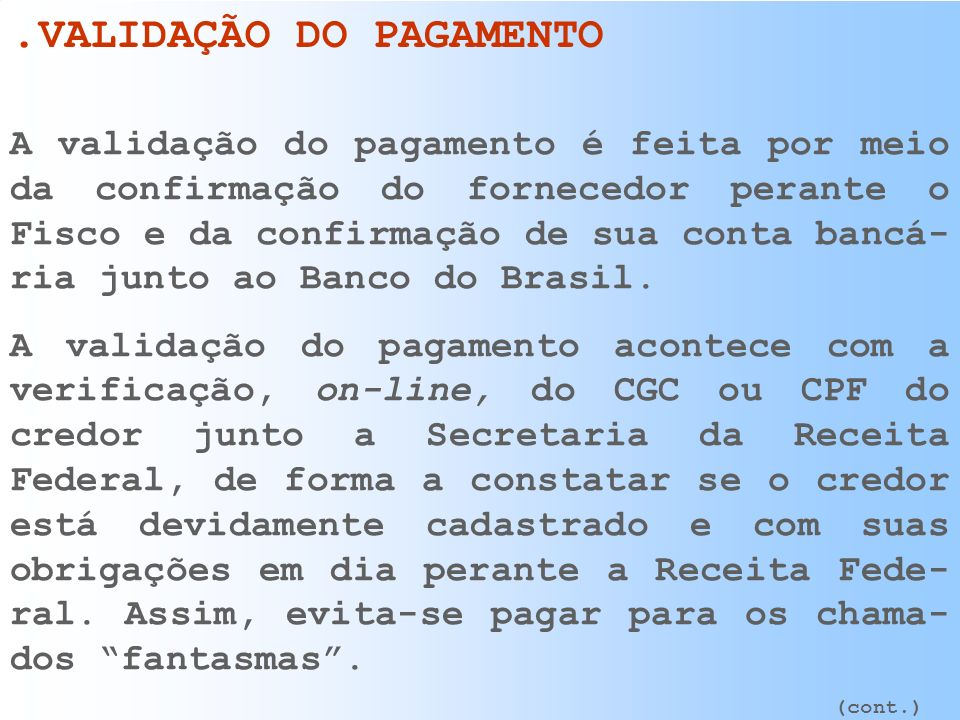 .VALIDAÇÃO DO PAGAMENTO