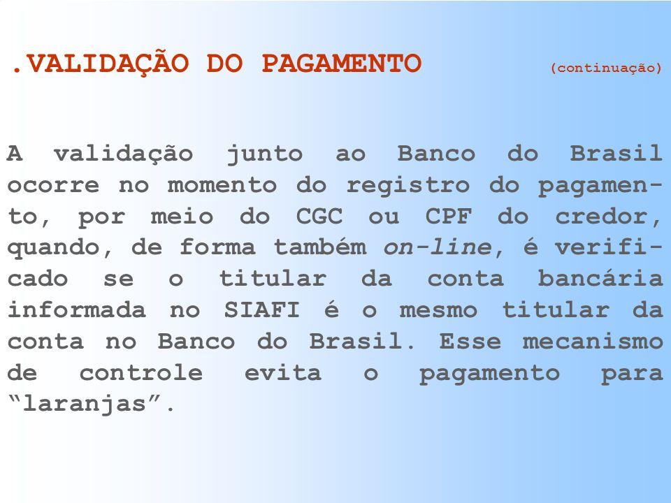 .VALIDAÇÃO DO PAGAMENTO (continuação)