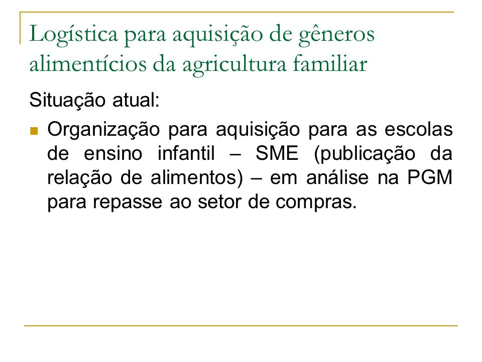Logística para aquisição de gêneros alimentícios da agricultura familiar