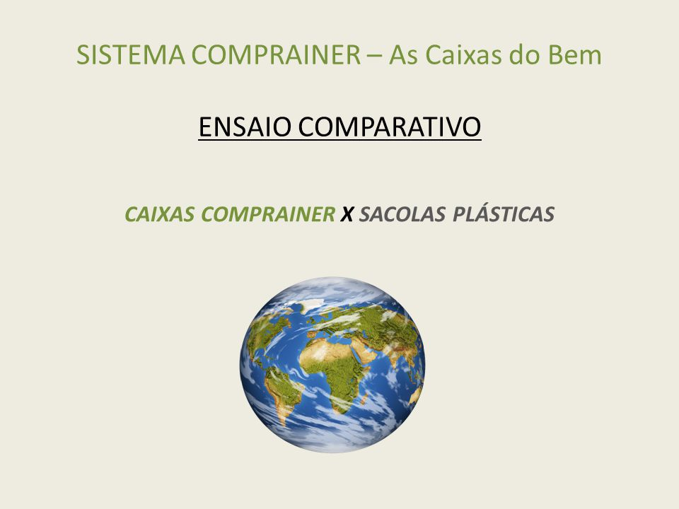 SISTEMA COMPRAINER – As Caixas do Bem ENSAIO COMPARATIVO