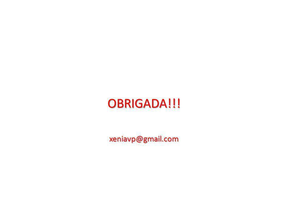 OBRIGADA!!! xeniavp@gmail.com