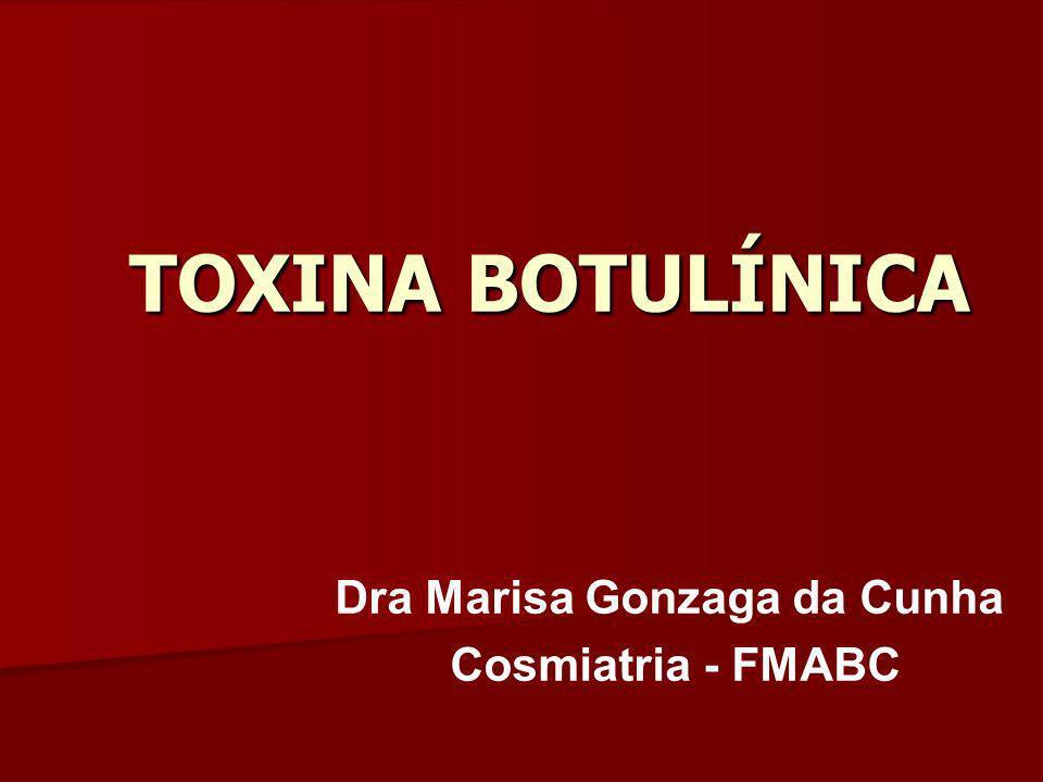 TOXINA BOTULÍNICA Dra Marisa Gonzaga da Cunha Cosmiatria - FMABC