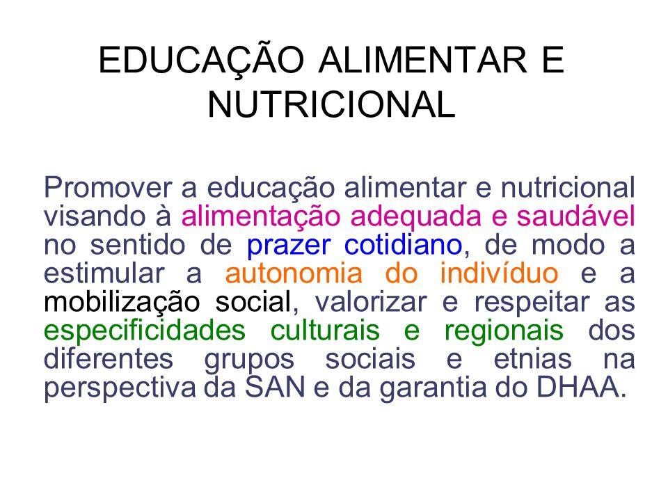 EDUCAÇÃO ALIMENTAR E NUTRICIONAL