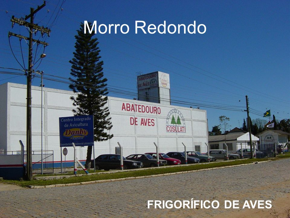 Morro Redondo FRIGORÍFICO DE AVES