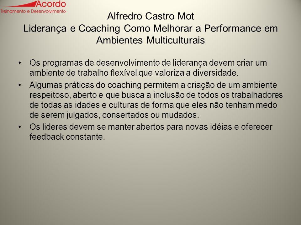 Alfredro Castro Mot Liderança e Coaching Como Melhorar a Performance em Ambientes Multiculturais