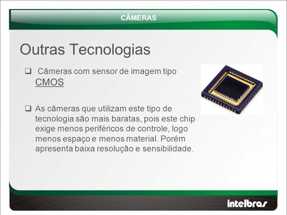 Outras Tecnologias Câmeras com sensor de imagem tipo CMOS