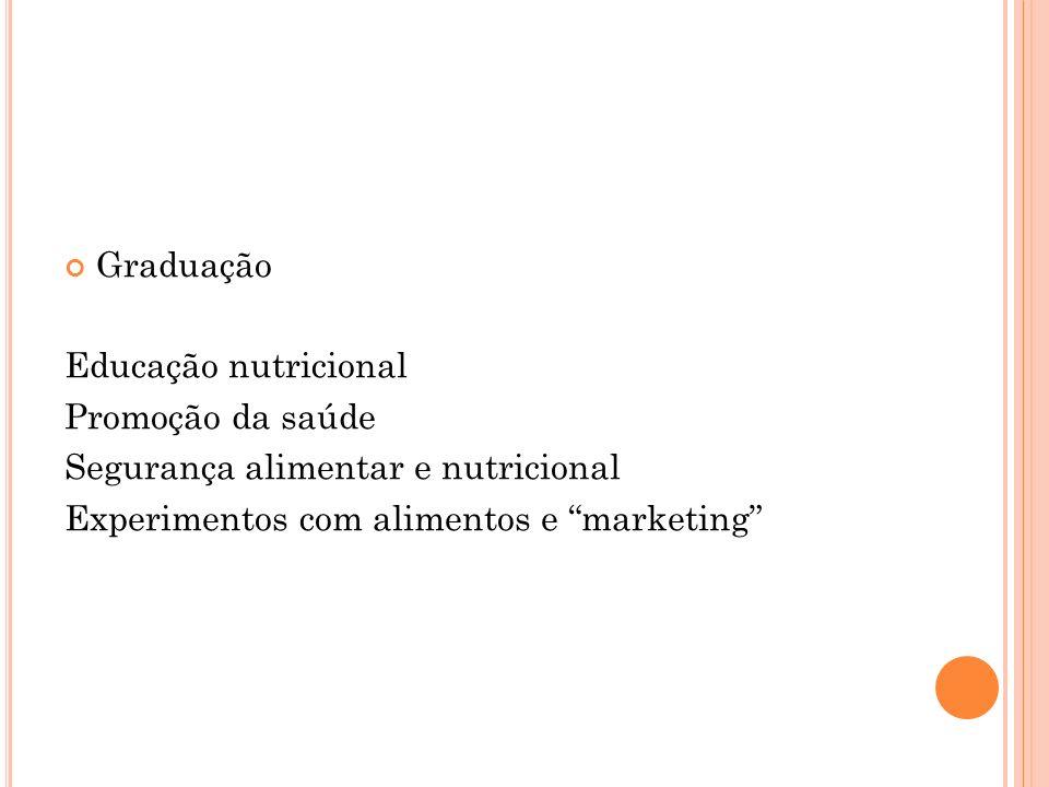 Graduação Educação nutricional. Promoção da saúde.