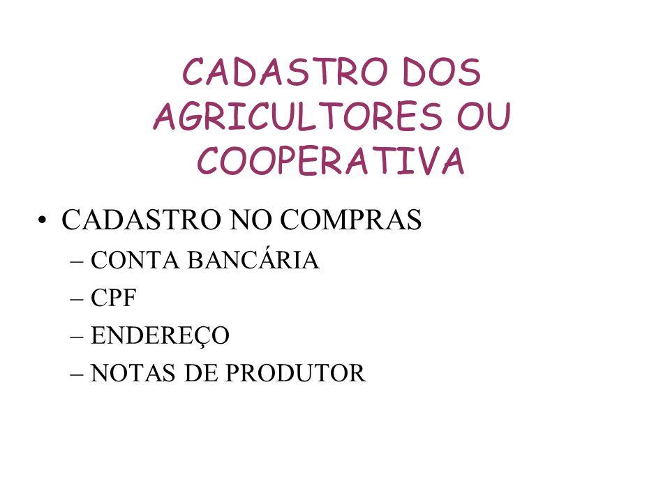 CADASTRO DOS AGRICULTORES OU COOPERATIVA