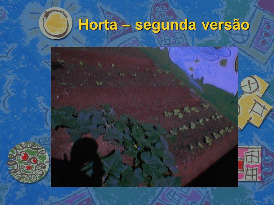 Horta – segunda versão