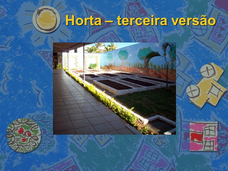 Horta – terceira versão