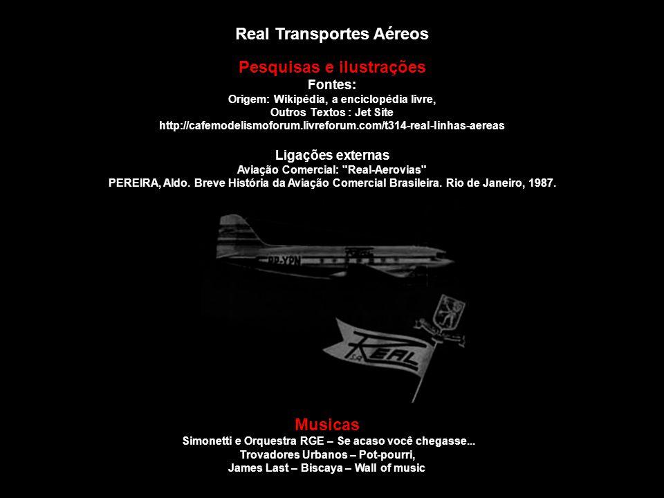 Real Transportes Aéreos Pesquisas e ilustrações Musicas