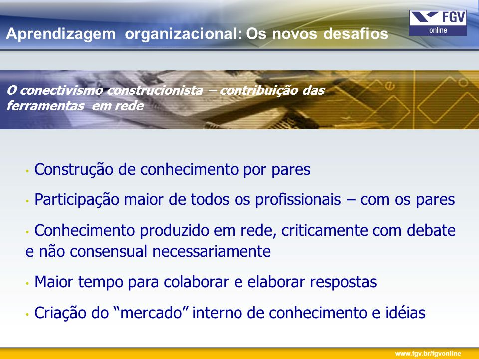 Aprendizagem organizacional: Os novos desafios