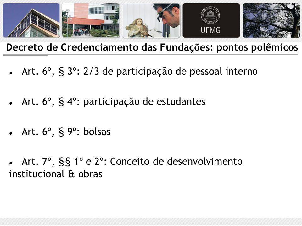 Decreto de Credenciamento das Fundações: pontos polêmicos