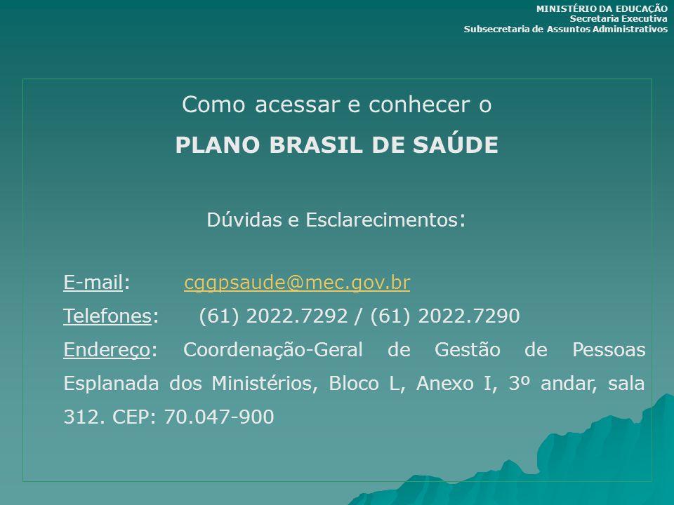 Como acessar e conhecer o PLANO BRASIL DE SAÚDE