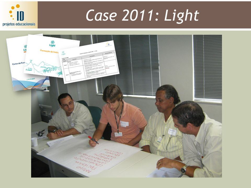 Case 2011: Light