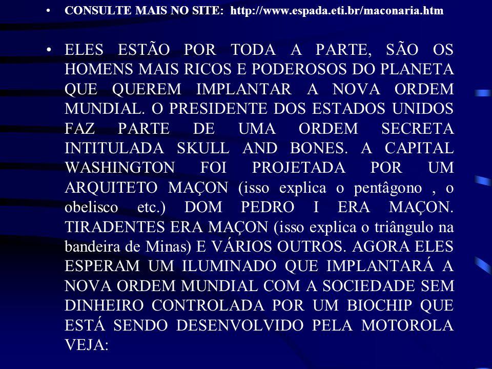CONSULTE MAIS NO SITE: http://www.espada.eti.br/maconaria.htm