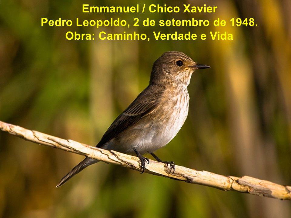 Emmanuel / Chico Xavier Pedro Leopoldo, 2 de setembro de 1948