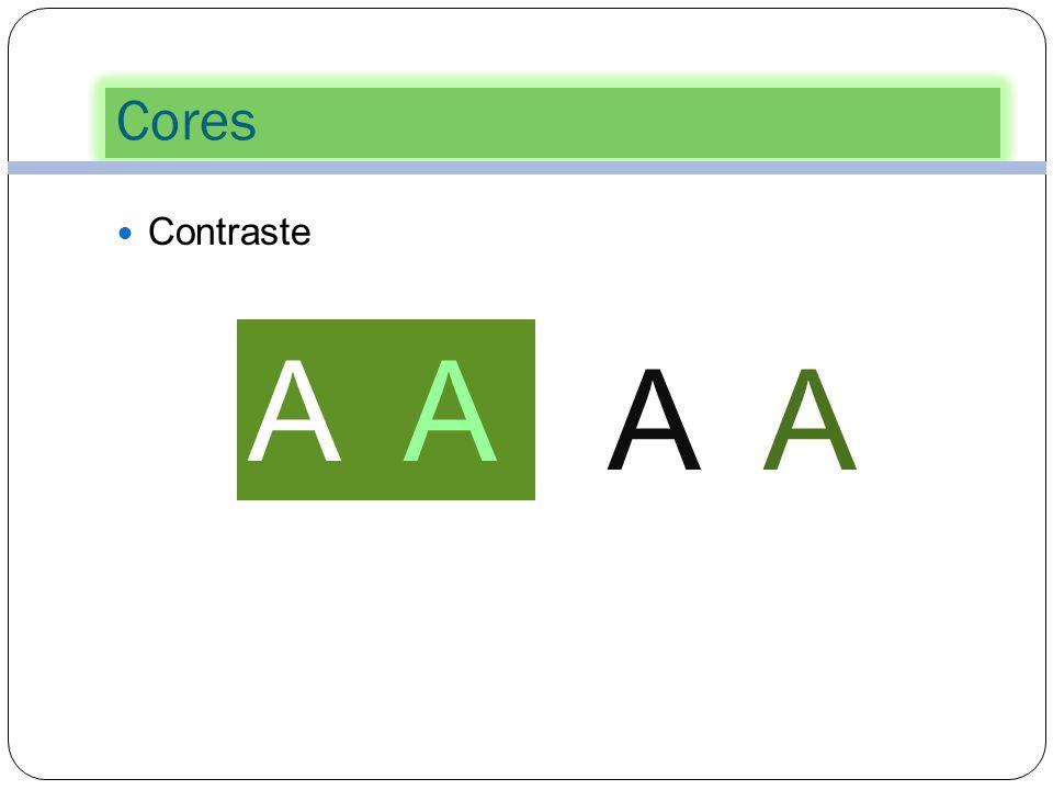 Cores Contraste A A A A