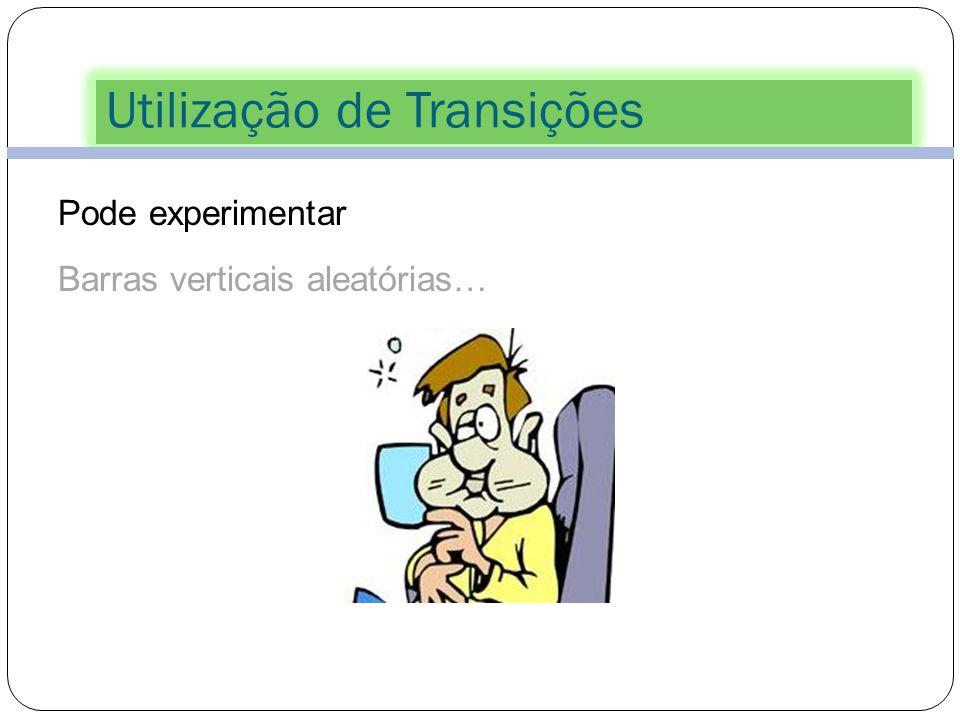 Utilização de Transições