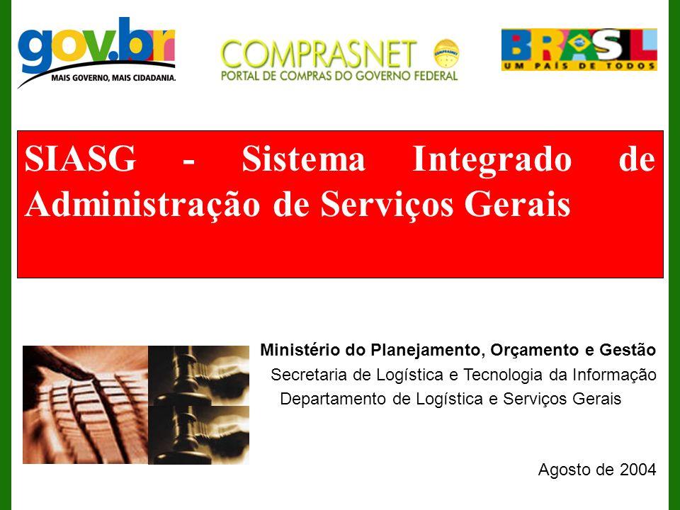 SIASG - Sistema Integrado de Administração de Serviços Gerais