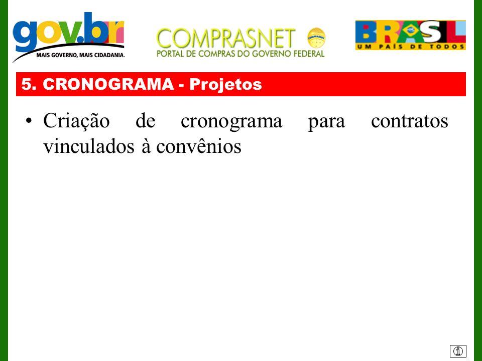 Criação de cronograma para contratos vinculados à convênios