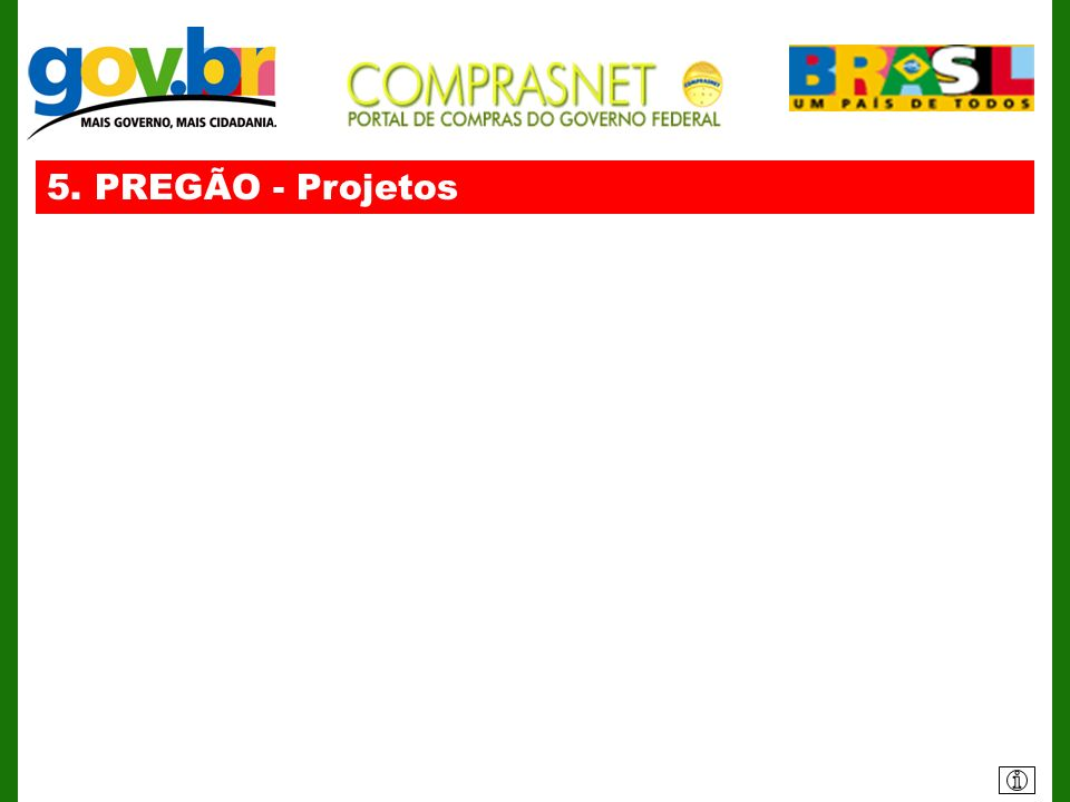 5. PREGÃO - Projetos