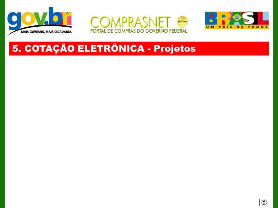 5. COTAÇÃO ELETRÔNICA - Projetos