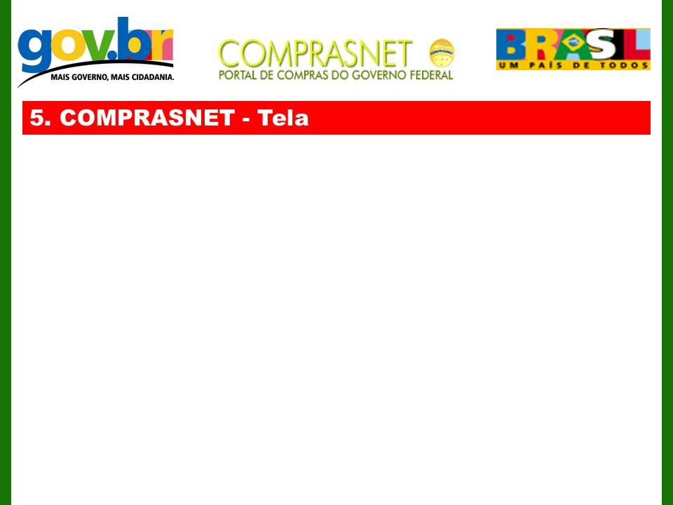5. COMPRASNET - Tela