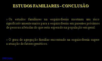 ESTUDOS FAMILIARES - CONCLUSÃO