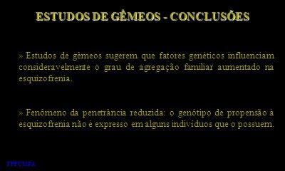 ESTUDOS DE GÊMEOS - CONCLUSÕES