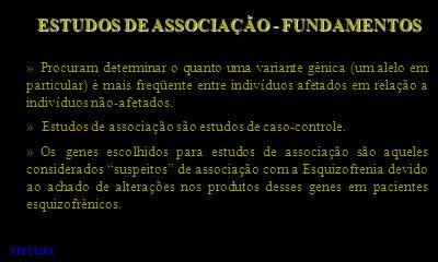 ESTUDOS DE ASSOCIAÇÃO - FUNDAMENTOS