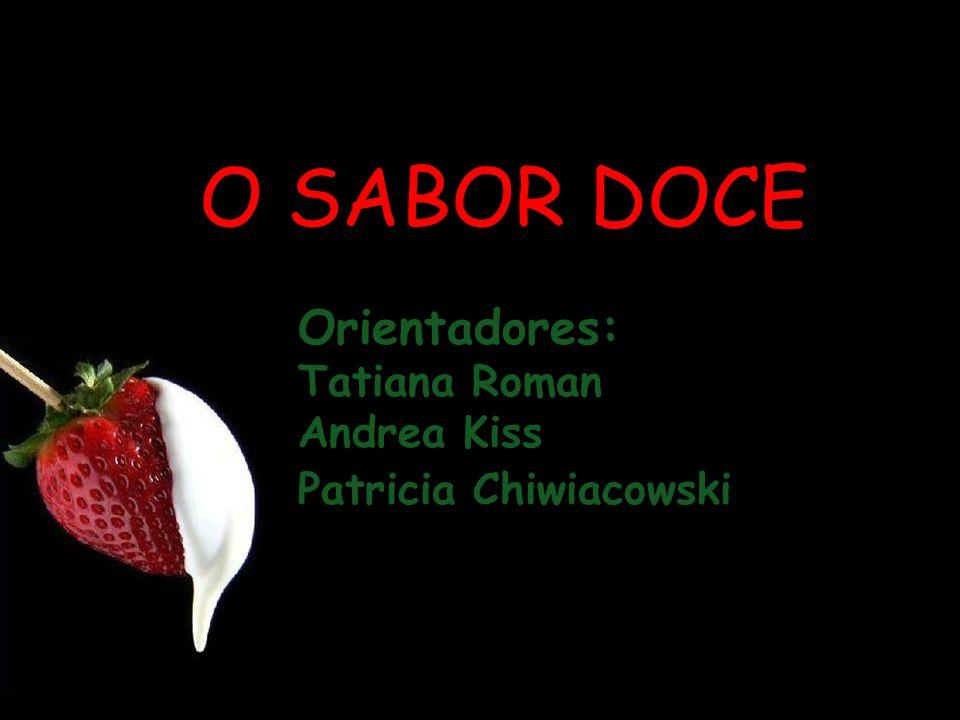 Orientadores: Tatiana Roman Andrea Kiss Patricia Chiwiacowski
