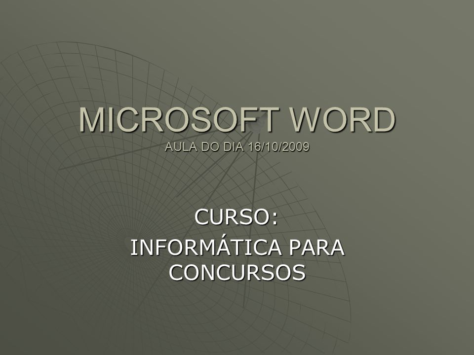 MICROSOFT WORD AULA DO DIA 16/10/2009