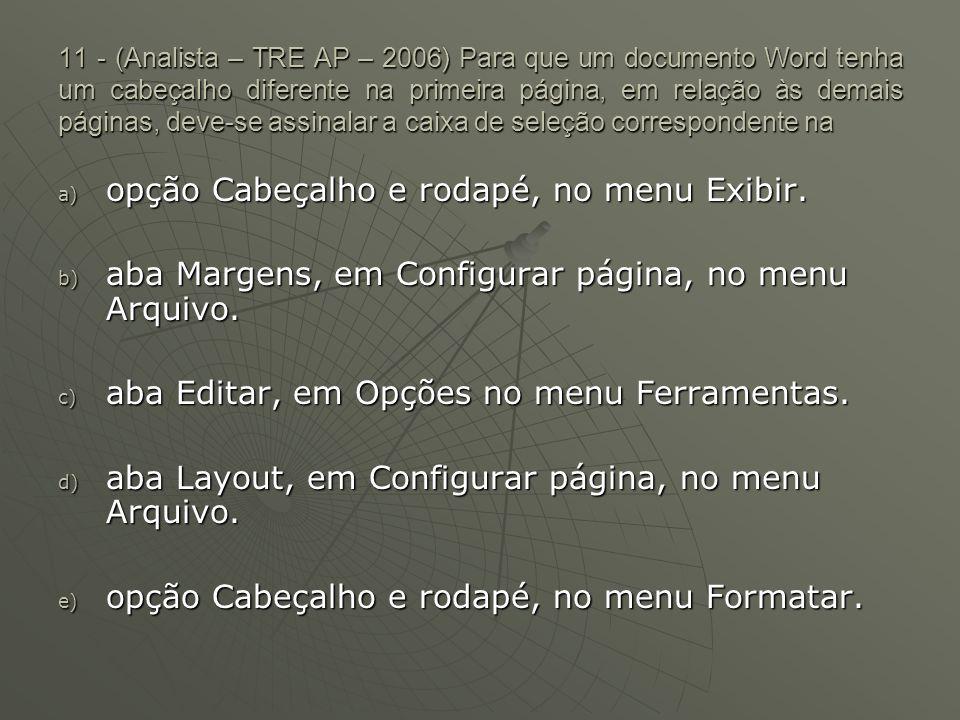 opção Cabeçalho e rodapé, no menu Exibir.