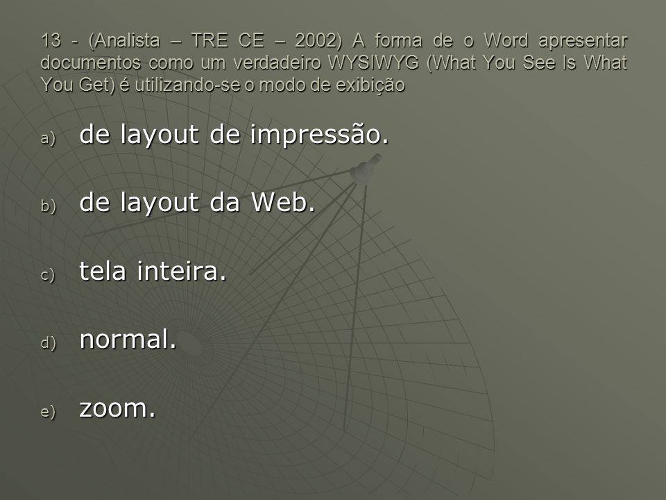 de layout de impressão. de layout da Web. tela inteira. normal. zoom.