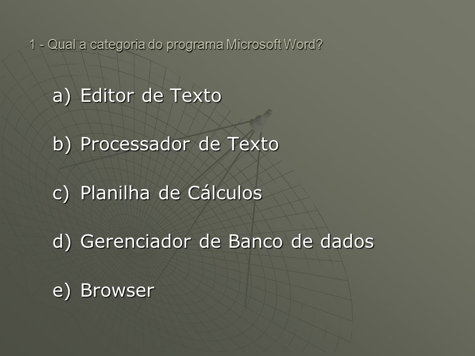 1 - Qual a categoria do programa Microsoft Word