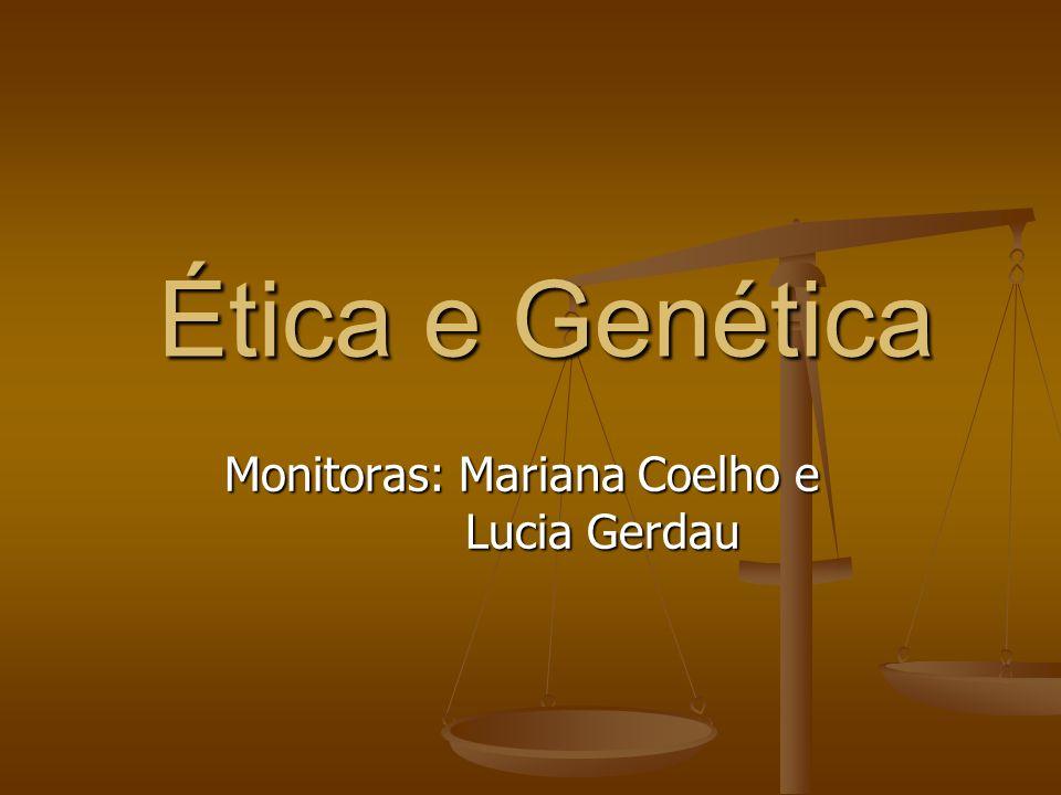 Monitoras: Mariana Coelho e Lucia Gerdau