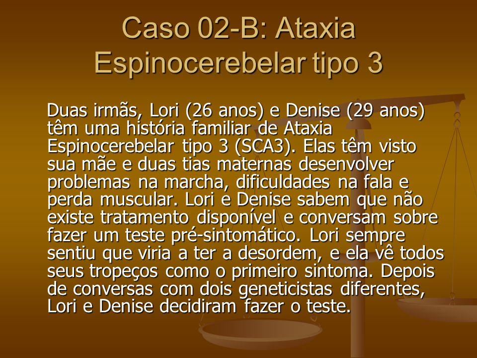 Caso 02-B: Ataxia Espinocerebelar tipo 3
