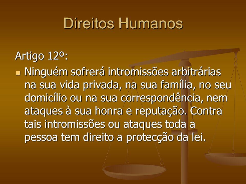Direitos Humanos Artigo 12º: