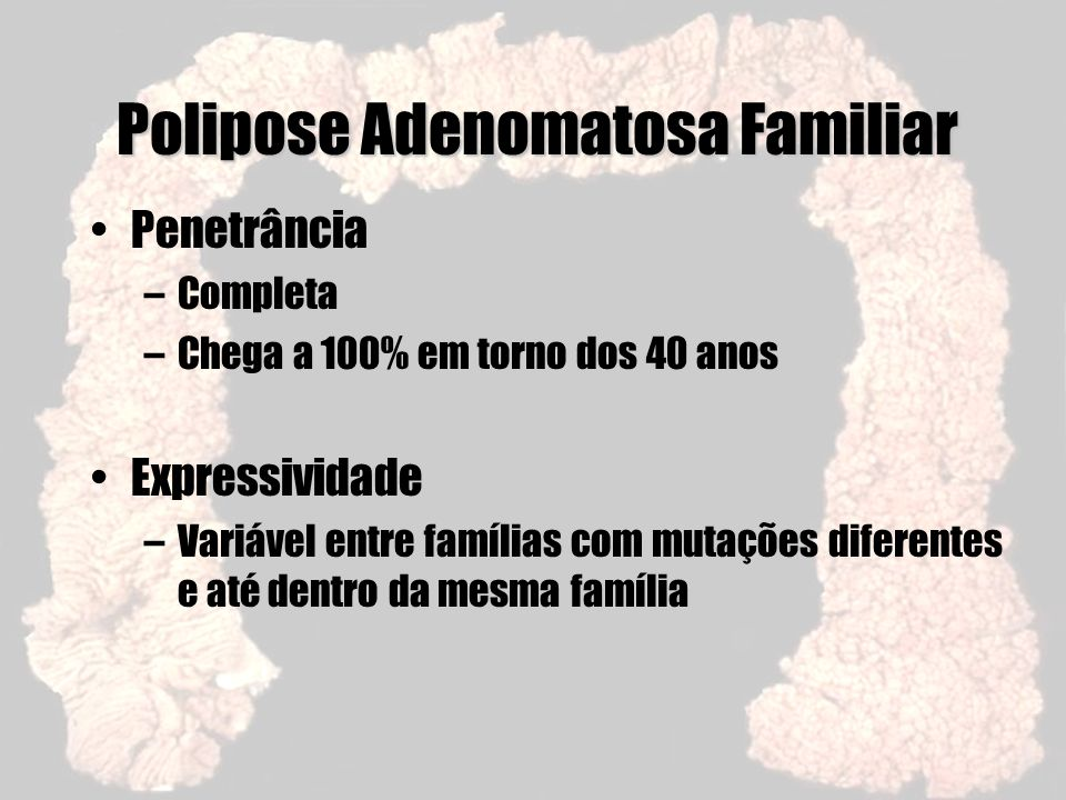 Polipose Adenomatosa Familiar