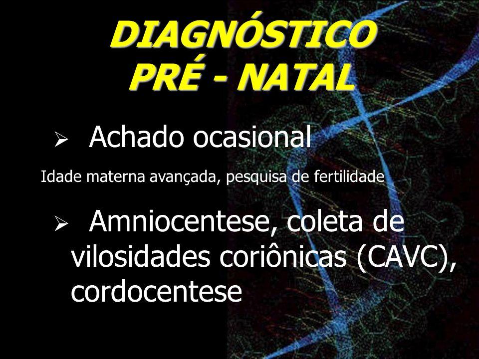 DIAGNÓSTICO PRÉ - NATAL